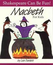 NEW - MacBeth : For Kids (Shakespeare Can Be Fun series) by Burdett, Lois