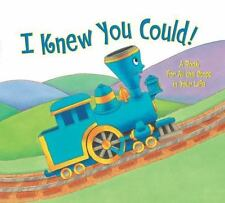 The Little Engine That Could: I Knew You Could! : A Book for All the Stops in...
