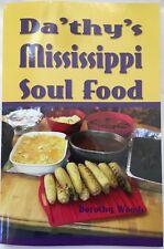 Da'thy's Mississippi Soul Food by YouTube Sensation Grandma Da'thy's Kitchen!!