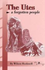 The Utes: A Forgotten People (Paperback or Softback)