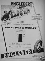 PUBLICITÉ 1934 PNEUS ENGLEBERT GRAND PRIX DE MONACO SUR ALFA-ROMÉO 318KM/H