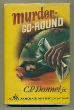 C. P JR DONNELL. Murder-Go-Round. 1945 1st edition w/dj