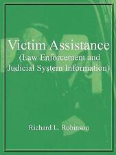 Victim Assistance (Law Enforcement and Judicial System Information) (Paperback o