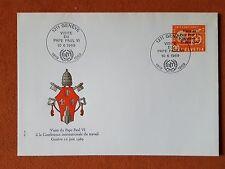 FDC Visite Du Pape Paul VI Geneve 10.6.1969                          (mavat105)