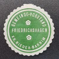 Siegelmarke Vignette GEMEINDE-VORSTAND FRIEDRICHSHAGEN KR. NIEDER-BARNIM (8178-2