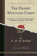 Die Wüste montiert Corps: ein Konto der Kavallerie Operationen, in Palästina und