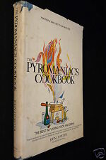 The Pyromaniac's Cookbook, The Best In Flaming Food And Drink, 1968, 1st edition