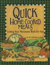 Quick Home-Cooked Meals: Letting Your Microwave Work for You Cookbook Recipes