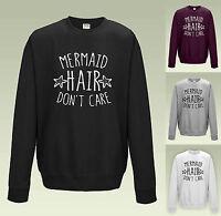 MERMAID HAIR DON'T CARE SWEATSHIRT JH030 -SWEATER JUMPER FUNNY BEACH SLOGAN