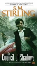 Novel of the Shadowspawn: The Council of Shadows 2 by S. M. Stirling (2012,...