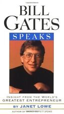 Bill Gates Speaks: Insight from the Worlds Greate
