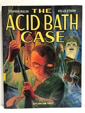 THE ACID BATH CASE by Stephen Walsh & Kellie Strom (Kitchen Sink-Softcover) NEW