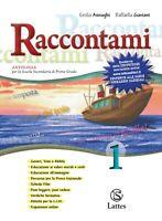 RACCONTAMI 1, ASNAGHI GAVIANI, LATTES Scuola media, 9788880425137
