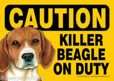 """Caution Killer Beagle on Duty-Plastic Sign 5"""" by 7"""""""