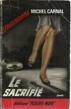 MICHEL CARNAL LE SACRIFIE- FLEUVE NOIR 411