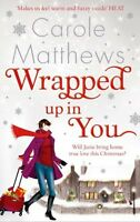 Wrapped Up In You,Carole Matthews- 9780751545098