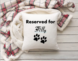 Reserved for Pet Cushion Cover - Personalised Dog or Cat Cushion Cover 40x40 cm
