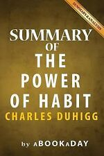 Summary of the Power of Habit : : Why We Do What We Do in Life and Business...