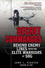NEW Secret Commandos: Behind Enemy Lines with the Elite Warriors of SOG