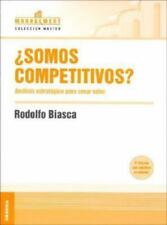 Somos Competitivos?: Análisis Estratégico para Crear Valor (Spanish Edition)