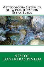 Estrategia: Metodologia Sistemica de la Planificacion Estrategica by Nestor...
