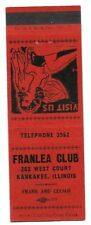 FRANLEA CLUB vintage matchbook matchcover - KANKAKEE, ILLINOIS - GIRLIE