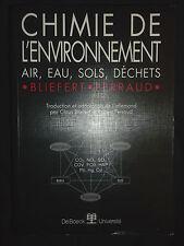 Chimie de l'environnement  - air eau sols déchets - Bliefert Perraud - 2001