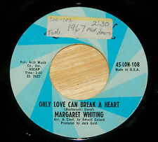 Margaret Whiting 45 Only Love Can Break A Heart / Where Do I Stand