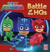 Battle of the HQs: A PJ Masks story book by PJ Masks, Pat-a-Cake, Good Used Book