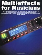 """""""Multieffects For Musicians"""" Helps You Create A Signature Sound-Book-New On Sale"""