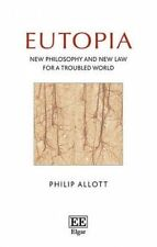 USED (VG) Eutopia: New Philosophy and New Law for a Troubled World by Philip All