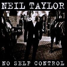 Neil Taylor - No Self Control [CD]