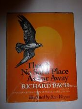 There's No Such Place as Far Away Richard Bach 1979 1ST EDITION HB/DJ B104