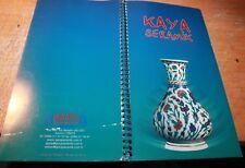 CATALOG for KAYA SERAMIK Turkey Ceramic 46 pages