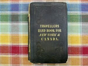 The Travellers Hand Book for State of New York & Province of Canada w/Map - 1846