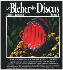 Le Bleher des Discus Tome 1 - by Heiko Bleher *NOUVEAU scellé* (French Version)