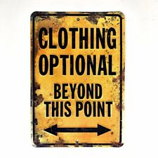 "CLOTHING OPTIONAL BEYOND THIS POINT SIGN 8"" X 12"" METAL BATHROOM NOVELTY SAUNA"
