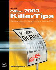MICROSOFT OFFICE 2003: KILLER TIPS., Stephenson, Kleber., Used; Very Good Book
