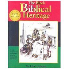 The Black Biblical Heritage, John L. Johnson, Good Book