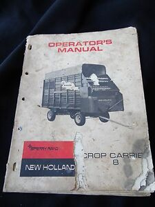 VINTAGE 1970 SPERRY RAND NEW HOLLAND CROP CARRIE 8 OPERATOR'S MANUAL