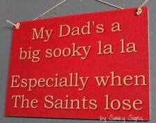 Sooky Dad St George Saints Illawarra Dragons Retro Footy Sign