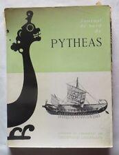 Journal de bord de  Pythéas présenté et commenté par Ferdiand Lallemand – 1956