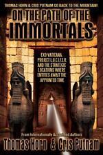 On the Path of the Immortals: Exo-Vaticana, Project L. U. C. I. F. E. R., and t