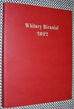 WHITNEY BIENNIAL Catalog, 2012, KELLEY, EISENMAN, HERZOG, CHARLES ATLAS, CLARK