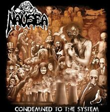 Nausea - Condemned to the System [New CD]