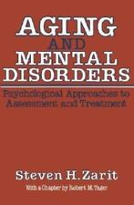Aging and Mental Disorders: Psychological Approaches to Assessment and Treatment