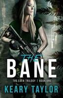 The Bane (The Eden Trilogy) (Volume 1), Taylor, Keary, Good Book