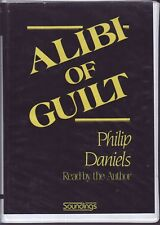 Alibi of Guilt by Philip Daniels, gangland v police Murder Thriller audiobook
