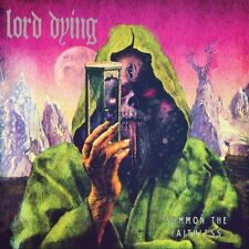 Lord Dying - Summon The Faithless [CD]