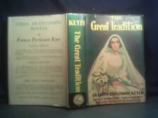 The Great Tradition, Keyes Frances Parkinson, Hardcover/Dust Jacket1st Ed. 1941